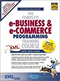 Deitel, Harvey: The Complete e-Business and e-Commerce Programming Training Course (1st Edition)
