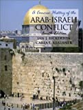 Ian J. Bickerton: A Concise History of the Arab-Israeli Conflict (4th Edition)