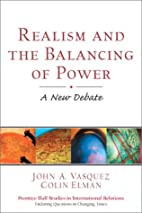 Realism and the Balancing of Power: A New…