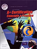 Brooks, Charles: A+ Certification: Concepts and Practices (Text and Lab Manual) Package (3rd Edition)