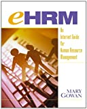 Mary Gowan: eHRM: An Internet Guide to Human Resource Management