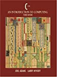 Adams, Joel: C++: An Introduction to Computing
