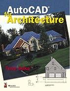 AutoCAD for Architecture by Tuna Saka