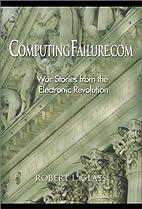 ComputingFailure.com: War Stories from the…