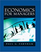 Economics for Managers by Paul G Farnham