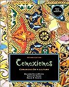Conexiones: Comunicacion y cultura by…