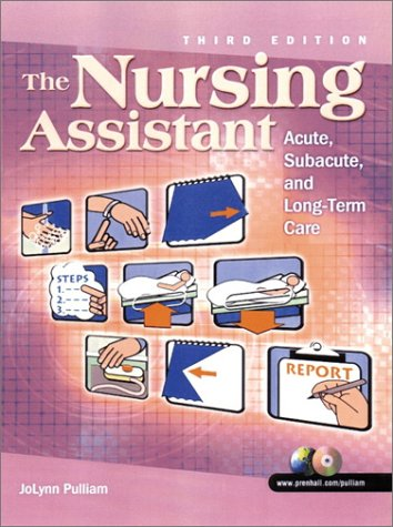 the-nursing-assistant-acute-subacute-and-long-term-care-3rd-edition