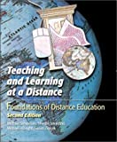 Simonson, Michael R.: Teaching and Learning at a Distance: Foundations of Distance Education