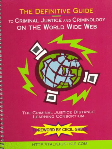 definitive-guide-to-criminal-justice-and-criminology-on-the-world-wide-web-the