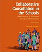Collaborative Consultation in the Schools by…