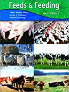 Feeds and Feeding (6th Edition) by Tilden…