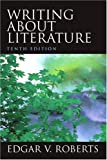 Roberts, Edgar V.: Writing About Literature