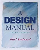 A Design Manual (3rd Edition) by Shirl…