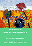 Goodheart, Berny: The Magic Garden Explained: The Internals of Unix System V Release 4  An Open Systems Design