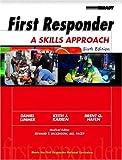 Limmer, Daniel: First Responder: A Skills Approach (6th Edition)