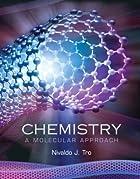 Chemistry: A Molecular Approach by Nivaldo…