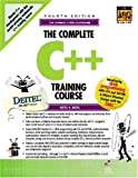 Deitel, Paul J.: Complete C++ Training Course