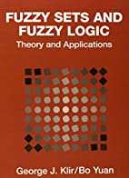 Fuzzy Sets and Fuzzy Logic: Theory and…