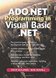 Holzner, Steven: ADO.NET Programming in Visual Basic .NET (2nd Edition)