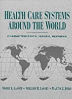 Health Care Systems Around the World:…