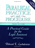 Deborah E. Larbalestrier: Paralegal Practice & Procedure: A Practical Guide for the Legal Assistant