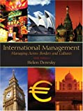 Deresky, Helen: International Management: Managing Across Borders And Cultures