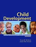 Child Development: Educating and Working…
