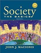 Society: The Basics by John J. Macionis