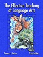 The Effective Teaching of Language Arts by…