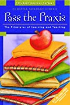 Pass the Praxis (Student Enrichment Series)…
