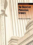 The basics of paralegal studies by David Lee…