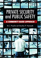 Private Security and Public Safety: A…