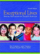 Exceptional Lives: Special Education in…
