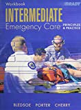 Cherry, Richard A.: Intermediate Emergency Care: Principles And Practice Workbook