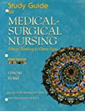 LeMone, Priscilla: Study Guide for Medical Surgical Nursing, Critical Thinking In Client Care