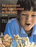 Robert L. Linn: Measurement and Assessment in Teaching (9th Edition)