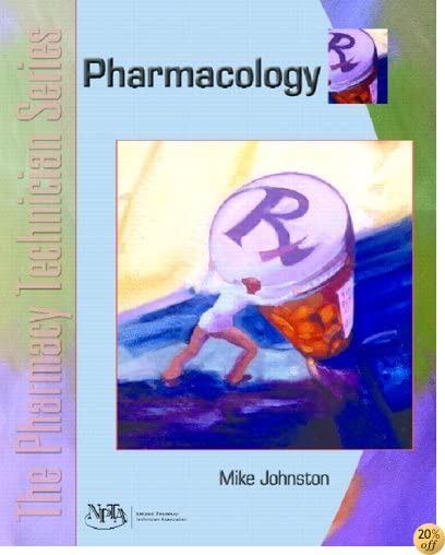 The Pharmacy Technician Series: Pharmacology