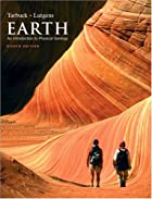 Earth: An Introduction to Physical Geology…