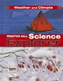 Padilla: Prentice Hall Science Explorer: Weather and Climate