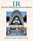 Roskin, Michael G.: Ir: The New World Of International Relations