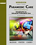 Robert S. Porter: Student Workbook, Volume 1 for Paramedic Care: Principles and Practice, Volume 1: Introduction to Ad
