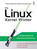 The Linux(R) Kernel Primer: A Top-Down…