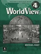 Worldview: Teacher's Resource Book…