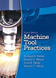 Neely, John E.: Machine Tool Practices