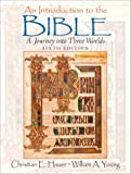 Young, William A.: An Introduction To The Bible: a Journey into Three Worlds