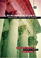 Criminal Courts: Structure, Process, and…
