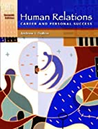 Human Relations for Career and Personal…