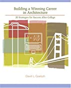 Building a winning career in architecture by…