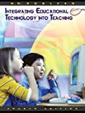 Roblyer: Integrating Educational Technology into Teaching