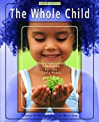 The Whole Child: Development Education for…